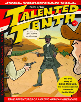 author of Talented Tenth, Joel Christian Gill, Fun Enterprises